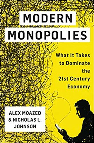 Alex Moazed co-authored Modern Monopolies.